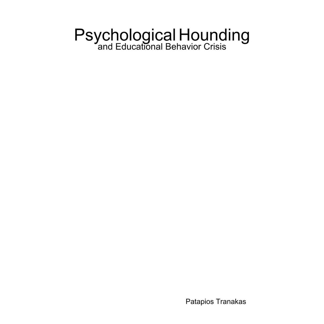 Psychological Hounding and Educational Behavior Crisis