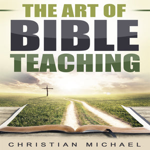 The Art of Bible Teaching