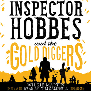Inspector Hobbes and the Gold Diggers by Wilkie Martin: A Cotswold Comedy Cozy Mystery Fantasy