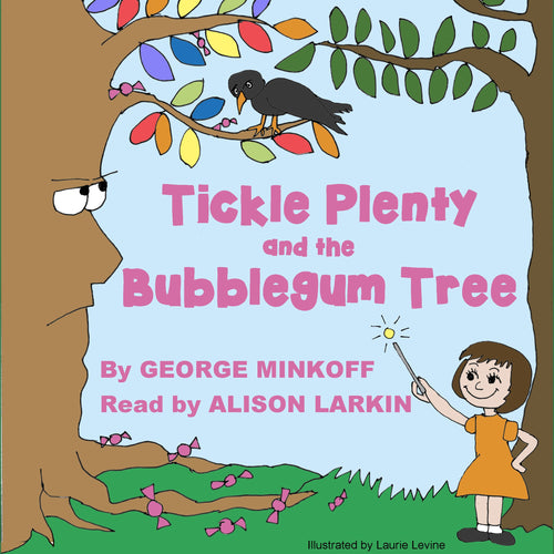 Tickle Plenty and the Bubble  Gum Tree
