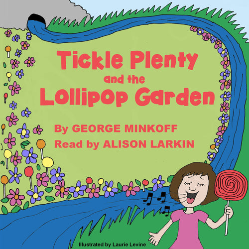 Tickle Plenty and the Lollipop Garden