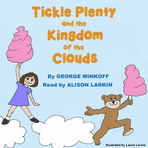Tickle Plenty and the Kingdom of the Clouds