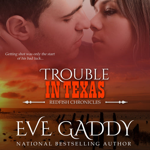 Trouble in Texas: A Texas Coast Romance