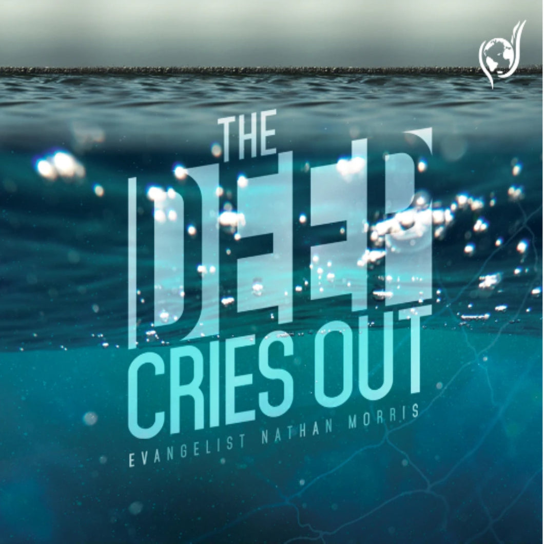 The Deep Cries Out