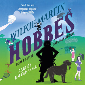 Hobbes by Wilkie Martin: Unhuman Books I-IV