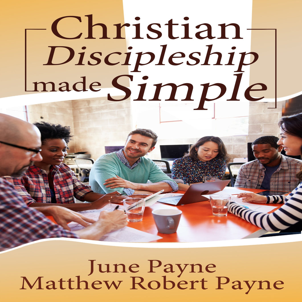 Christian Discipleship Made Simple