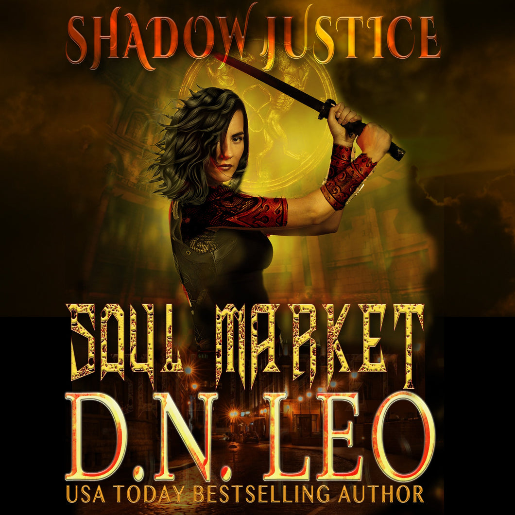Soul Market - Shadow Justice 1: The Multiverse Collection