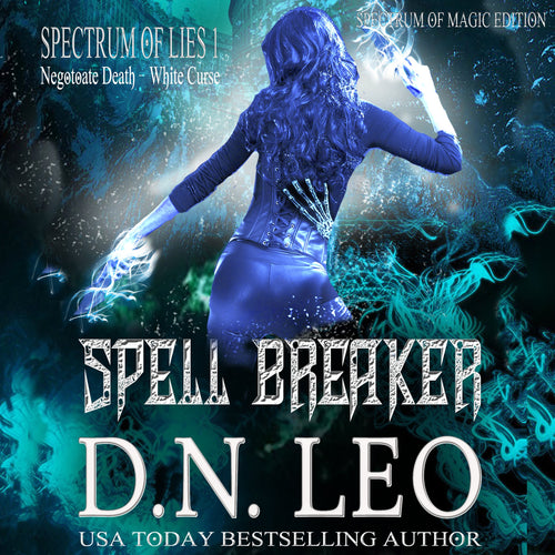 Spell Breaker - Surge of Magic - Book 1