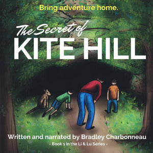 The Secret of Kite Hill: Bring Adventure Home