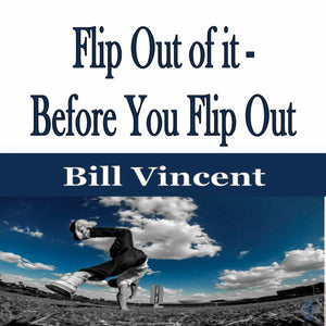 Flip Out of it - Before You Flip Out