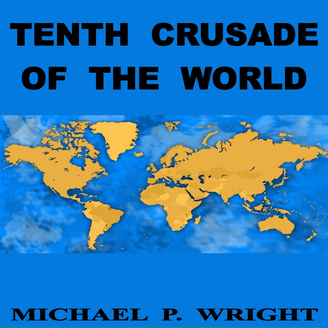 Tenth Crusade of The World