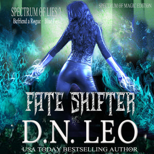 Fate Shifter - Surge of Magic - Book 2