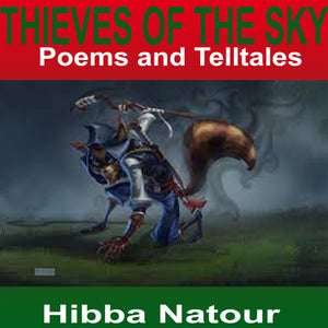 Thieves of the Sky: Poems and Telltales