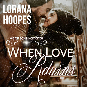 When Love Returns: A Small Town Christian Romance