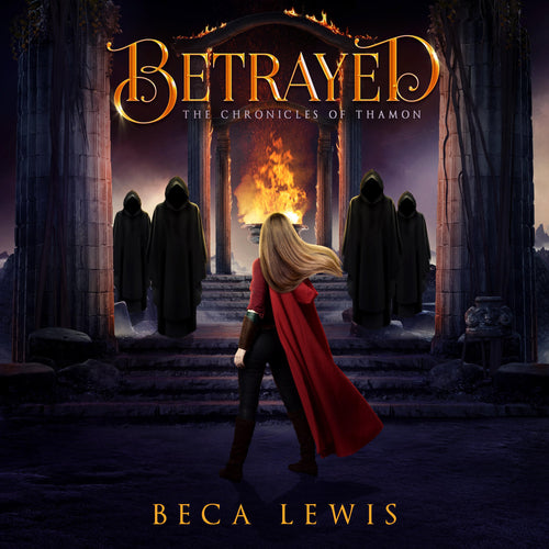 Betrayed: A Visionary Fantasy Adventure