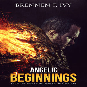 Angelic Beginnings: God's Invisible Protectors of His Creation