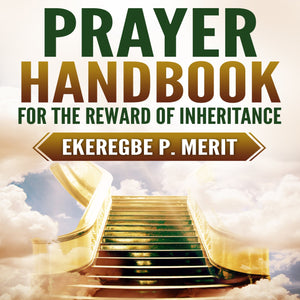 Prayer Handbook for the Reward of Inheritance