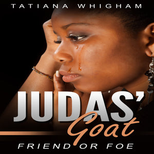Judas' Goat: Friend or Foe