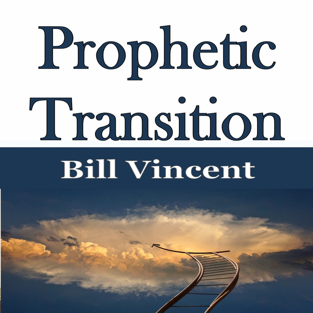 Prophetic Transition