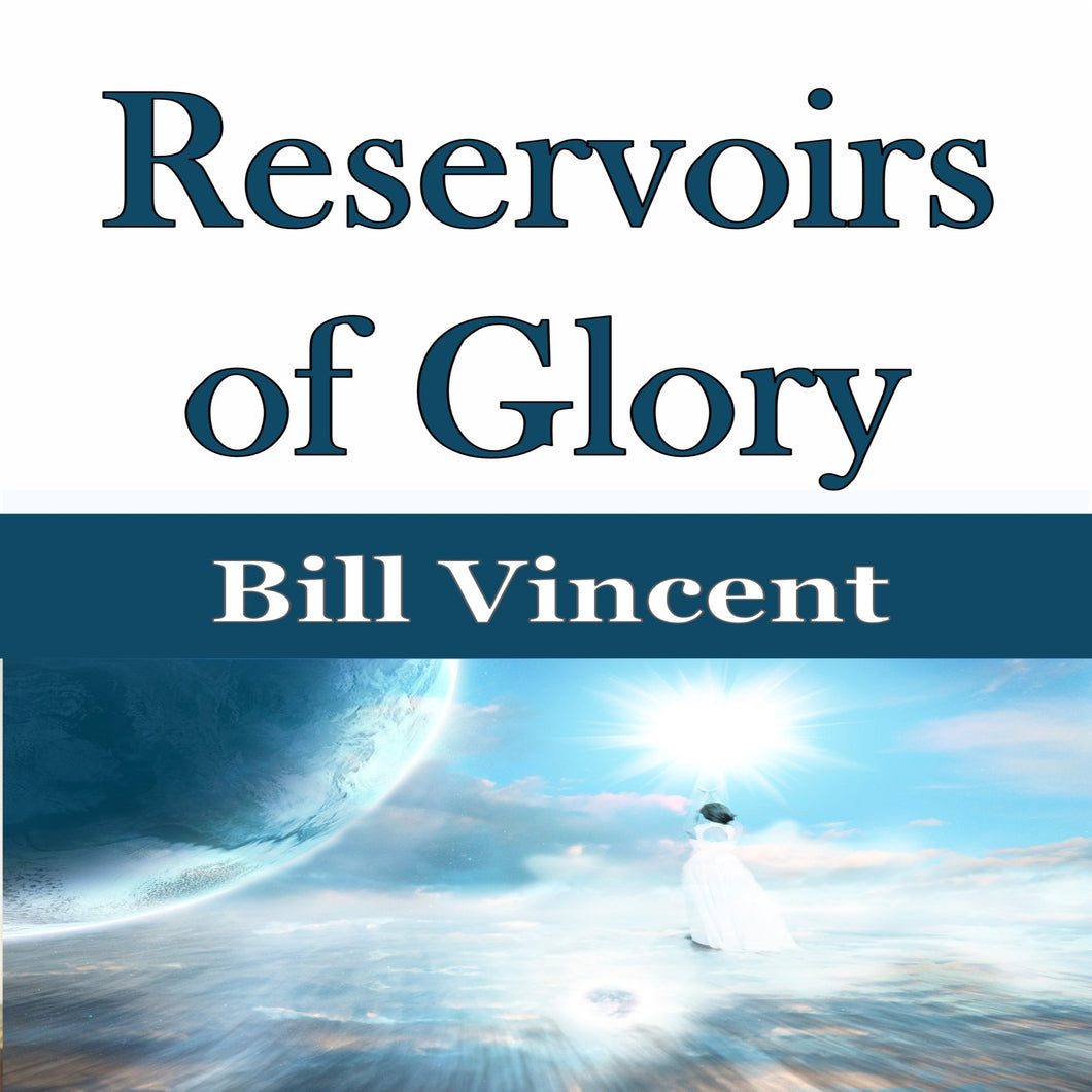 Reservoirs of Glory