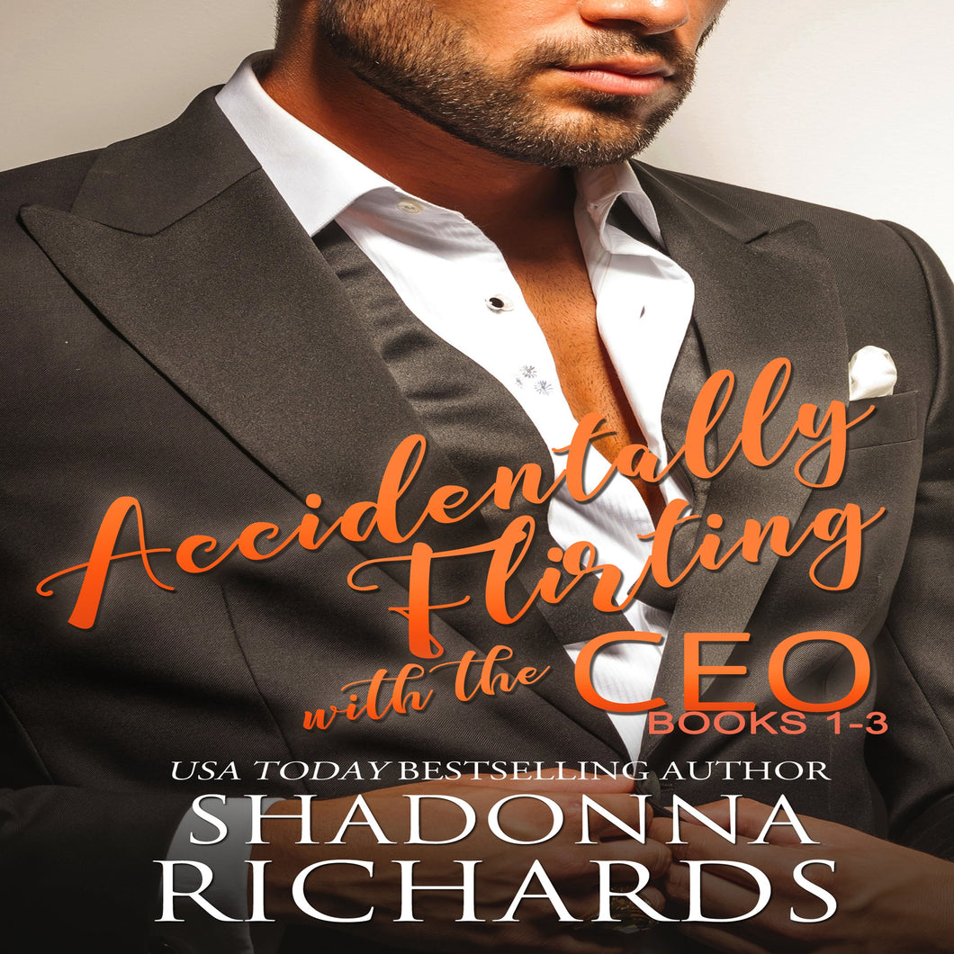 Accidentally Flirting with the CEO - Books 1-3