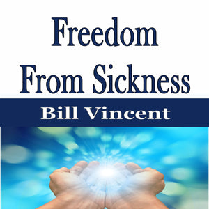 Freedom From Sickness