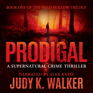 Prodigal: A Supernatural Crime Thriller