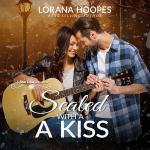 Sealed with a Kiss: A Small Town Christian Romance