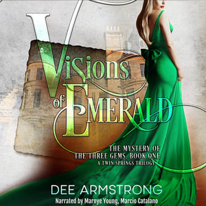 Visions of Emerald: The Mystery of the Three Gems, Book One