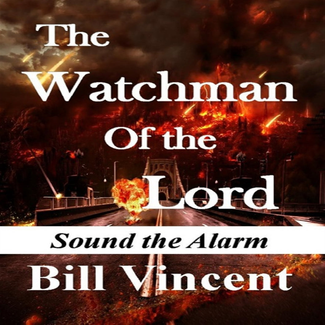 The Watchman Of the Lord (Book 1)