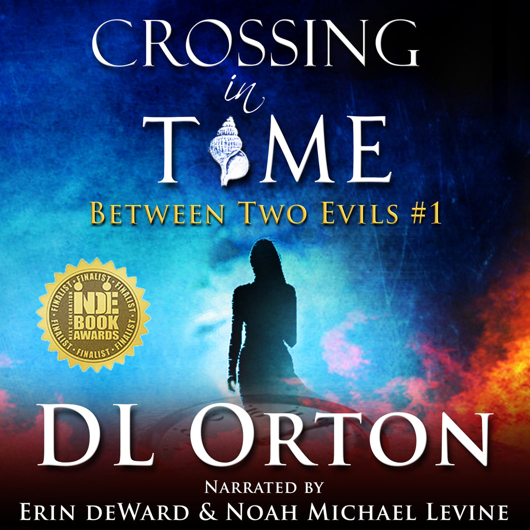 Crossing In Time: (Between Two Evils #1)