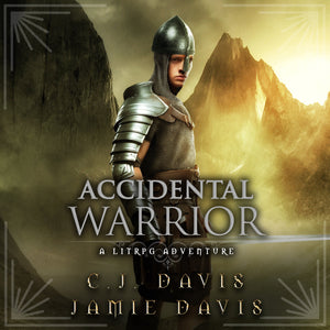 Accidental Warrior - Accidental Traveler Book 2