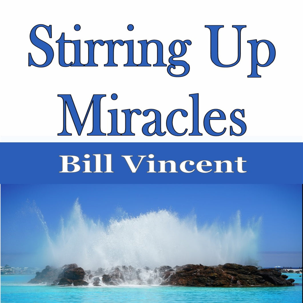 Stirring Up Miracles