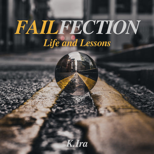 Failfection: Life and Lessons