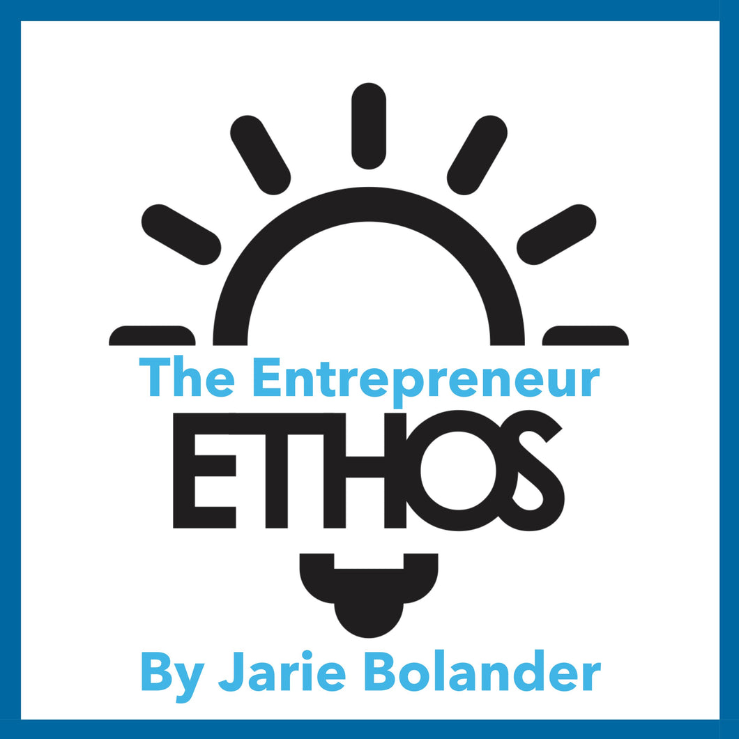 The Entrepreneur Ethos: How to Build a More Ethical, Inclusive, and Resilient Entrepreneur Community