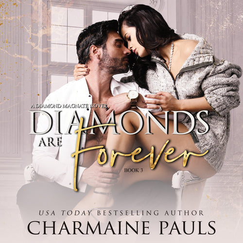 Diamonds are Forever: A Diamond Magnate Novel
