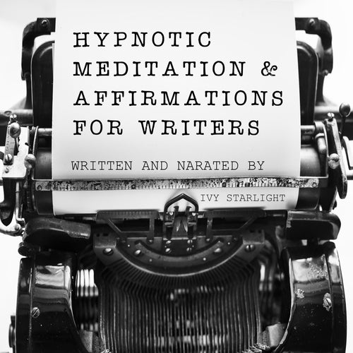 Hypnotic Meditation & Affirmations for Writers