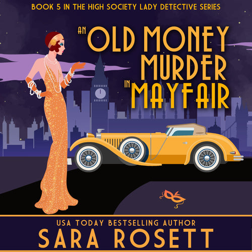 Old Money Murder in Mayfair, An