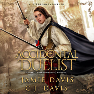 Accidental Duelist - Accidental Champion Book 1