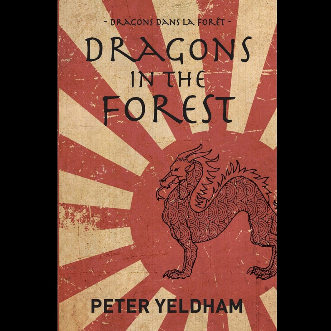 Dragons in the Forest: Alex Faure's own story of living through WWII in Japan