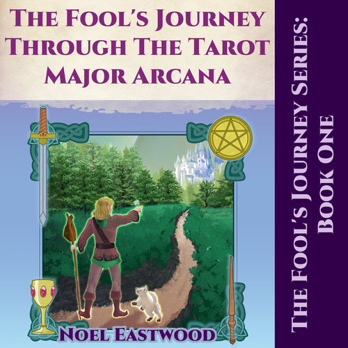 The Fool's Journey through the Tarot Major Arcana
