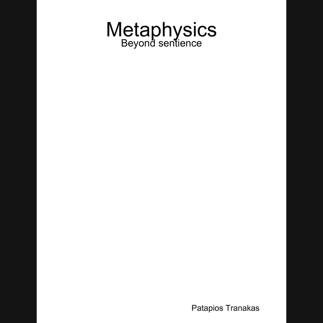 Metaphysics: Beyond sentience