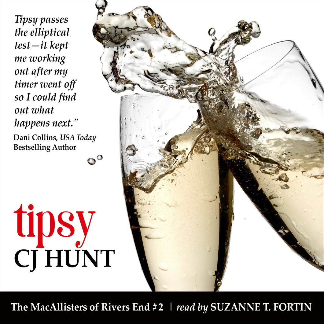 Tipsy (The MacAllisters of Rivers End #2): A Rivers End Romance (Shannon+Lucas)
