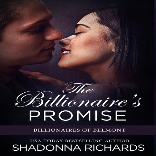 Billionaire's Promise, The - Billionaires of Belmont Book 2