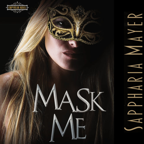 Mask Me: The Atlas Collection (Book 1)