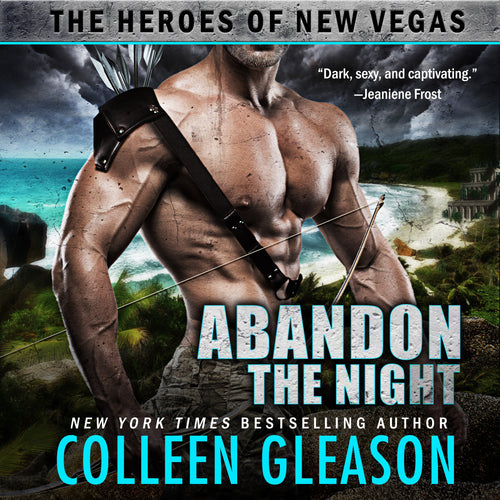 Abandon the Night: The Heroes of New Vegas Book 3
