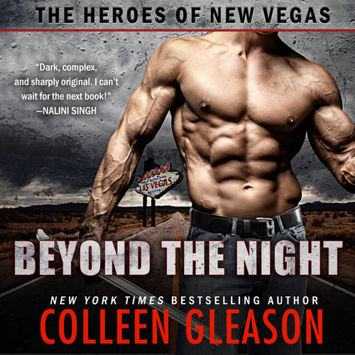 Beyond the Night: The Heroes of New Vegas Book 1