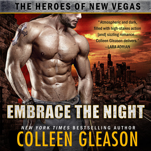 Embrace the Night: The Heroes of New Vegas Book 2