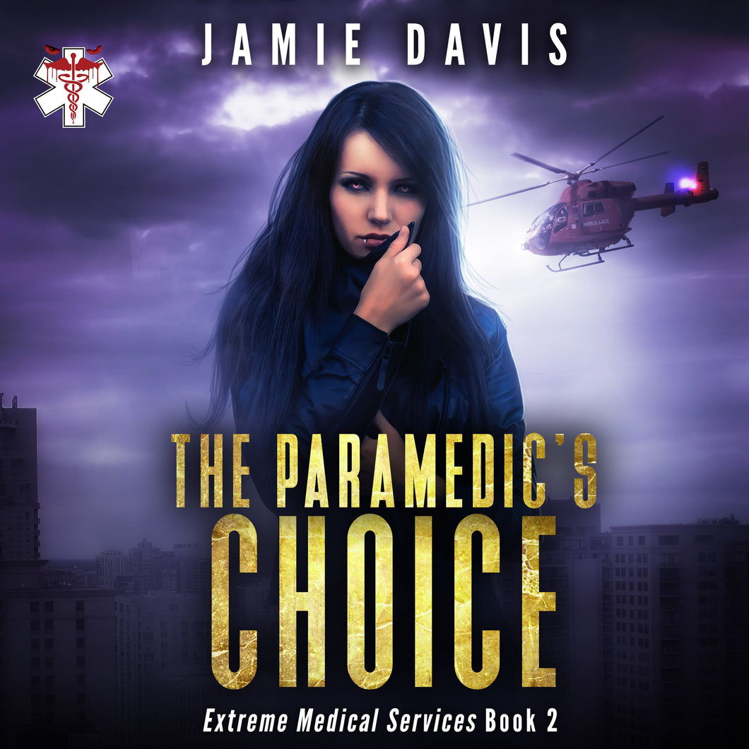 The Paramedic's Choice: Extreme Medical Services Book 3