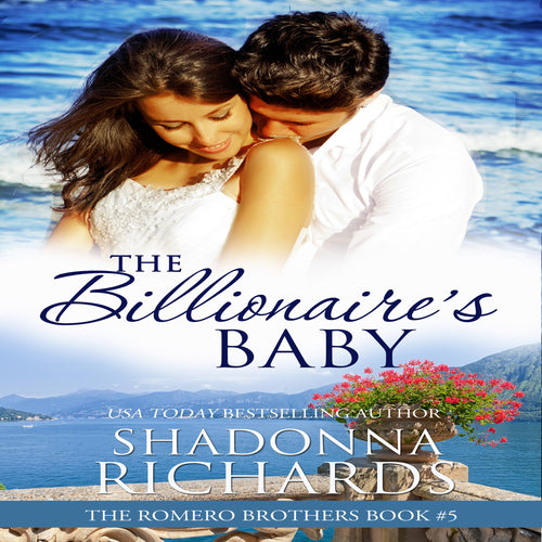 Billionaire's Baby, The - The Romero Brothers Book 5